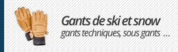 Gants de ski et snowboard