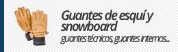 Guantes de esquí y snowboard