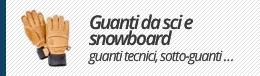 Guanti da sci e snowboard